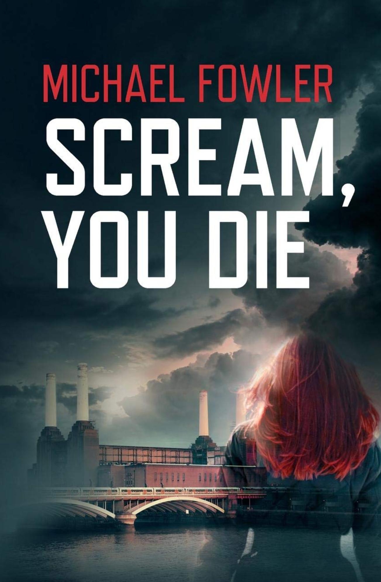 Scream You Die - Scarlett Macey - Michael Fowler