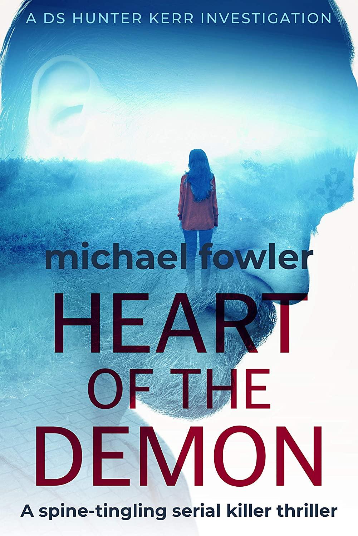 Heart of the Demon - DS Hunter Kerr - Michael Fowler